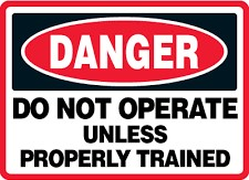 Trained Individuals Danger Sign